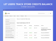 allow customers to check store credit and refunds info